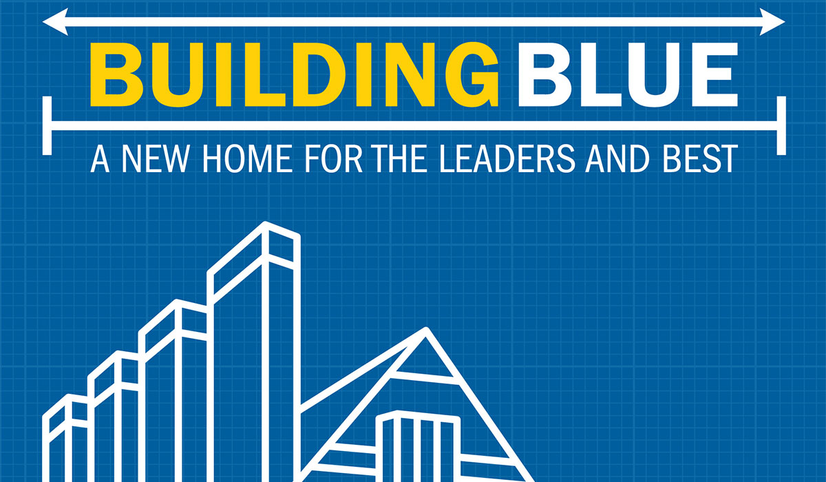Building Blue: A new home for the Leaders and Best