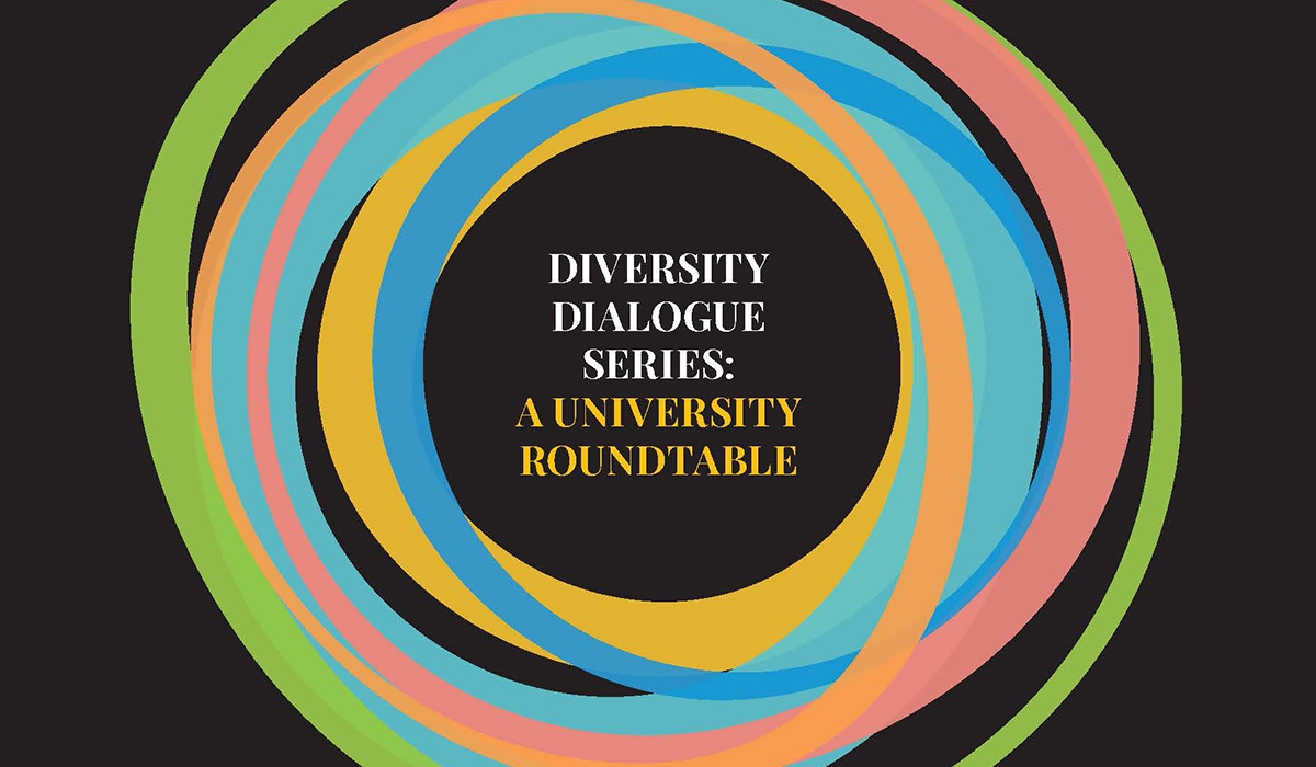 Diversity Dialogue Series: A University Roundtable