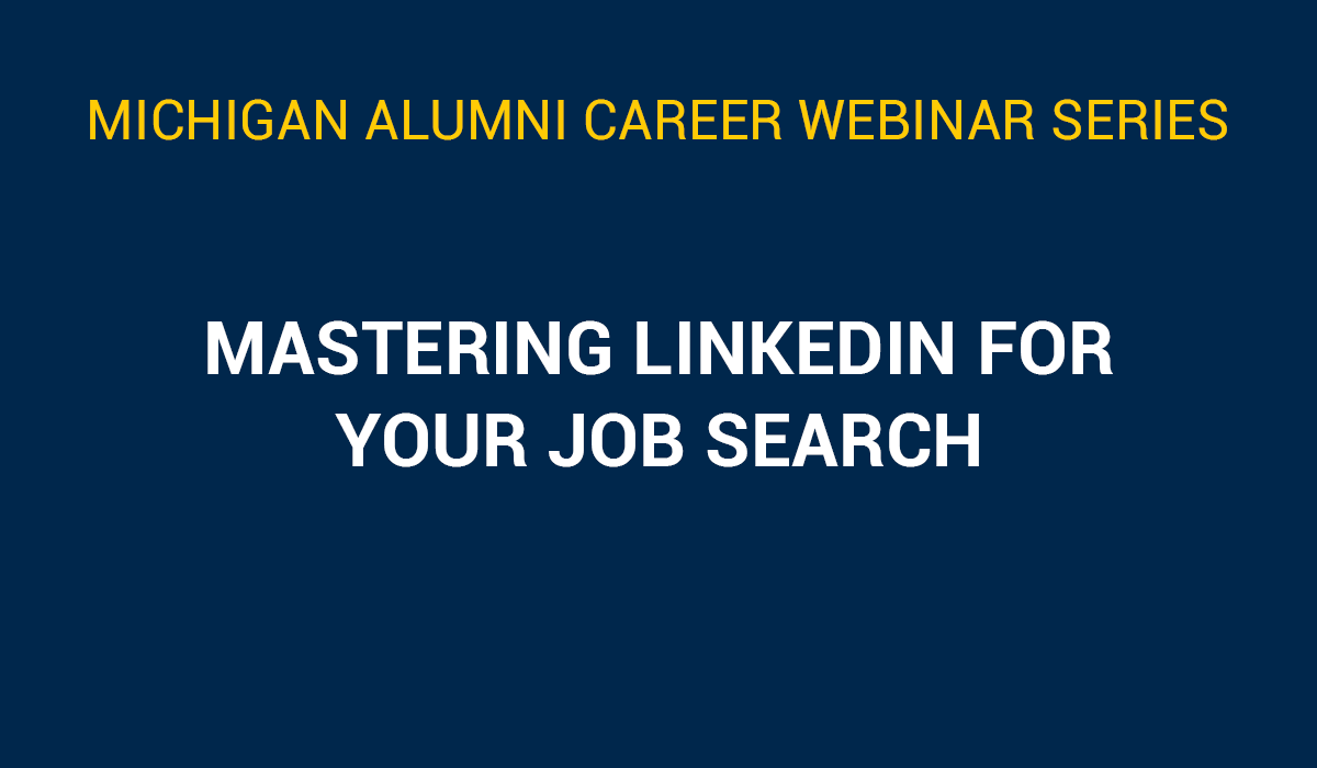 Mastering LinkedIn for Your Job Search