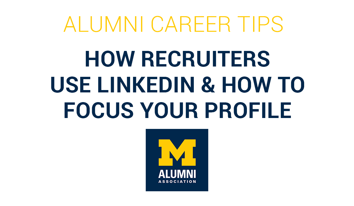 How Recruiters Use LinkedIn and Optimizing Your Profile
